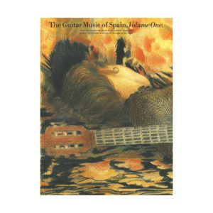 The Guitar Music Of Spain | Volume 1