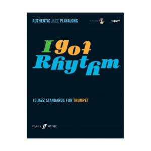 I Got Rhythm - 10 Jazz Standards For Trumpet