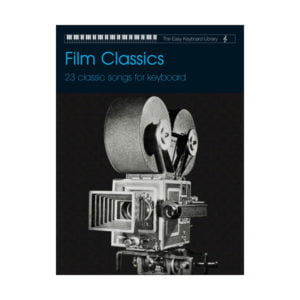The Easy Keyboard Library: Film Classics