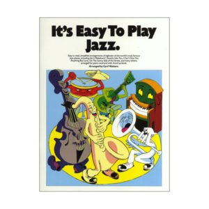 It's Easy To Play Jazz