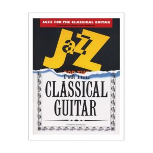 Jazz Pieces For The Classical Guitar