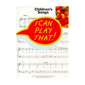 I Can Play That - Children's Songs