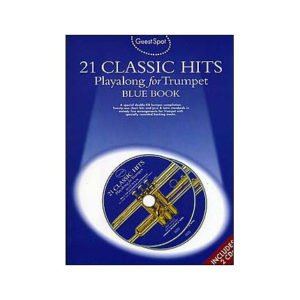 Guest Spot: 21 Classic Hits Playalong For Trumpet - Blue Book