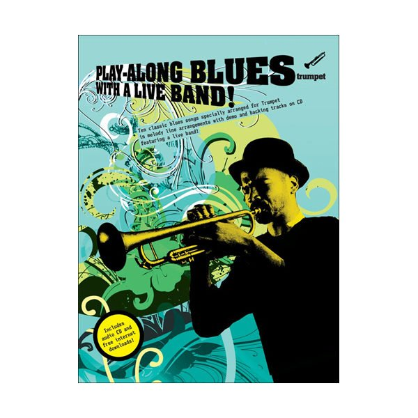 Play-Along Blues With A Live Band: Trumpet