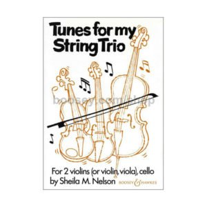 Tunes for my string trio | Nelson, Sheila Mary
