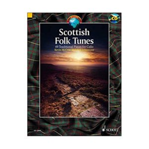 Scottish Folk Tunes 69 Traditional Pieces for Cello