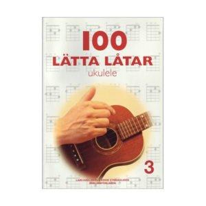 100 Lätta Låtar 3 | Ukulele