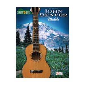 Strum & Sing Ukulele | John Denver