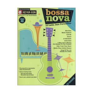 Jazz Play-Along Volume 40: Bossa Nova