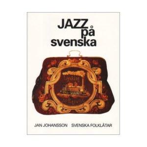 Jazz på svenska | Jan Johansson