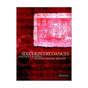Six Country Dances Richard Rodney Bennett (Viola/Piano)