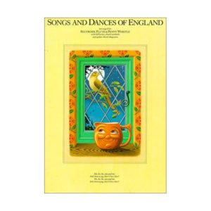 Songs and Dances Of England