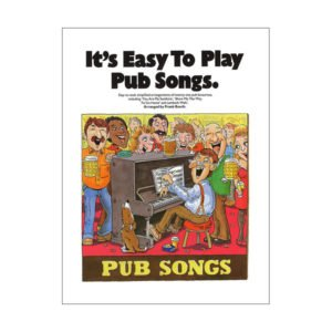 It's Easy To Play | Pub Songs
