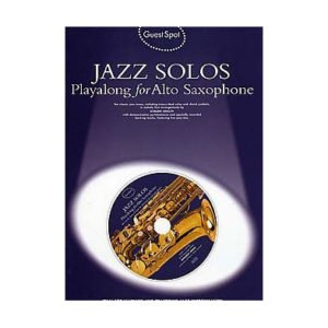 Jazz Solos Playalong For Alto Saxophone
