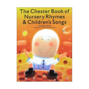 The Chester Book Of Nursery Rhymes And Children's Songs