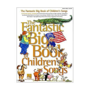 The Fantastic Big Book Of Children's Songs