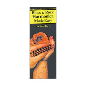 Blues And Rock Harmonica Made Easy!