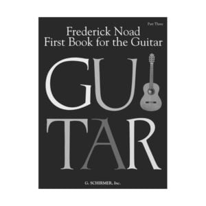 First Book For The Guitar: Book Three