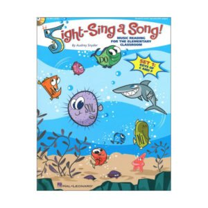 Sight-Sing A Song! - Music Reading For The Elementary Classroom