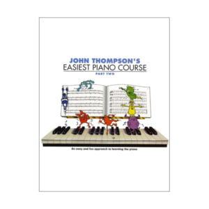 John Thompson's Easiest Piano Course | Part 2