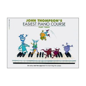 John Thompson's Easiest Piano Course | Part 3