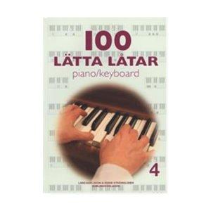 100 lätta låtar 4 | Piano/Keyboard