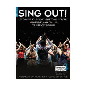 Sing Out! 5 Pop Songs For Today's Choirs | Book 3