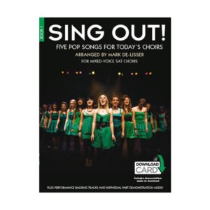 Sing Out! 5 Pop Songs For Today's Choirs | Book 1