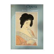 Opera - Arias for Soprano