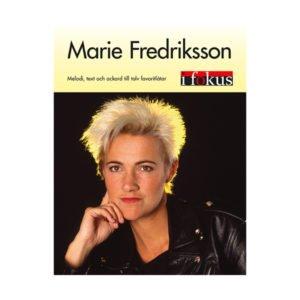 Marie Fredriksson - i fokus