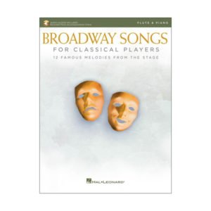 Broadway Songs for Classical Players | Flöjt & Piano