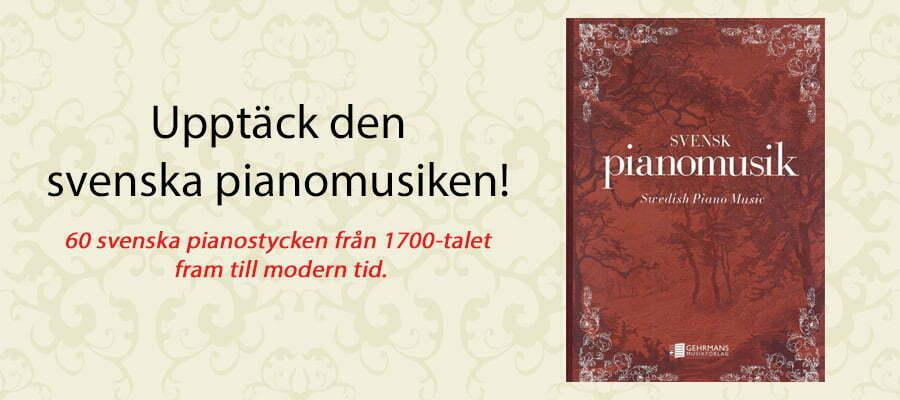 Upptäck den Svenska pianomusiken