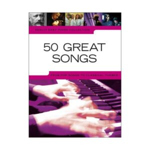 Really Easy Piano | 50 Great Songs