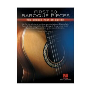 First 50 Baroque Pieces You Should Play on Guitar